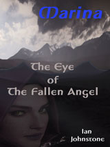 The Eye of The Fallen Angel by Ian Johnstone