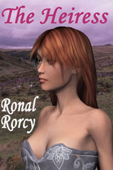 The Heiress by Ronal Rorcy