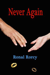 Never Again by Ronal Rorcy