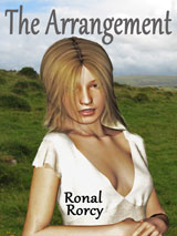 The Arrangement by Ronal Rorcy