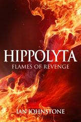 Hippolyta: Flames of Revenge by Ian Johnstone