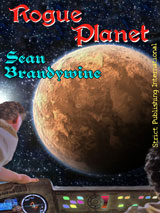 Rogue Planet by Sean Brandywine