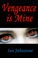 Vengeance is Mine by Ian Johnstone